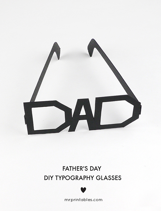 graphic regarding Printable Fathers Day Craft known as Fathers Working day Typography Gles - Mr Printables